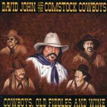 David John & The Comstock Cow: Cowboys Old Fiddles & Wine, CD