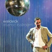 Waldeck: Atlantic Ballroom, LP