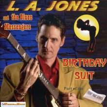 La Jones & The Blues Messenge: Birthday Suit, CD