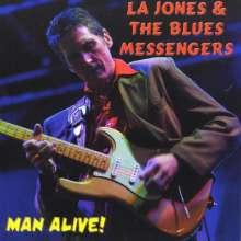 La Jones & The Blues Messenge: Man Alive!, CD