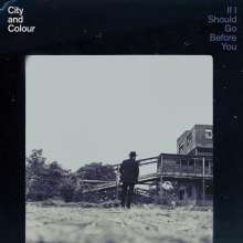 City And Colour: If I Should Go Before You, CD