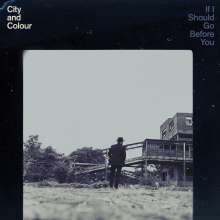 City And Colour: If I Should Go Before You, 2 LPs