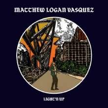 Matthew Logan Vasquez: Light'n Up, CD
