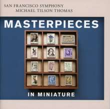 San Francisco Symphony - Masterpieces in Miniature, Super Audio CD