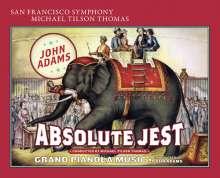 John Adams (geb. 1947): Absolute Jest für Streichquartett & Orchester, SACD