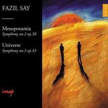 "Fazil Say (geb. 1970): Symphonien Nr.2 ""Mesopotamia"" & Nr.3 ""Universe"", CD"