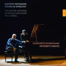 Nicholas Angelich: Trotignon: Different Spaces, CD