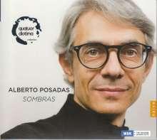 Alberto Posadas (geb. 1967): Elogio de la sombra für Streichquartett, CD