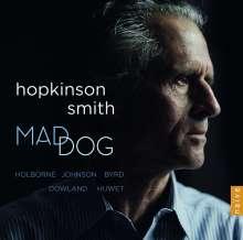 Hopkinson Smith - Mad Dog, CD