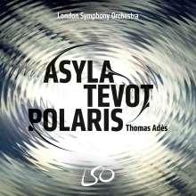 """Thomas Ades (geb. 1971): Orchesterwerke """"Asyla / Tevot / Polaris"""", Blu-ray Audio"""