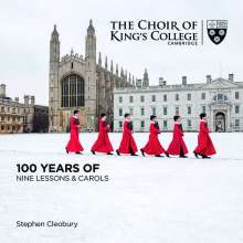 King's College Choir - 100 Years of Nine Lessons & Carols, 2 CDs