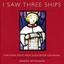 Gloucester Cathedral Choir - I Saw Three Ships, CD