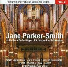Jane Parker-Smith - Romantische & virtuose Orgelwerke Vol.2, CD