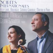Antonio Meneses & Celina Szrvinsk - Soirees Internationales, CD