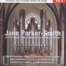 Jane Parker-Smith - Romantische & virtuose Orgelwerke Vol.3, CD