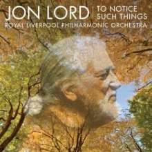 Jon Lord (1941-2012): To Notice Such Things, CD