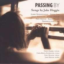 """Jake Heggie (geb. 1961): Songs """"Passing By"""", CD"""