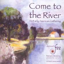 Come to the River - An Early American Gathering, CD