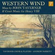 John Taverner (1490-1545): Western Wind Mass, CD