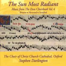 Christ Church Cathedral Choir - The Sun Most Radiant (Music from the Eton Choirbook Vol.4), CD