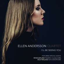 Ellen Andersson (geb. 1991): I'll Be Seeing You, CD