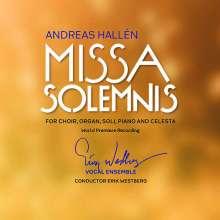 Andreas Hallen (1846-1925): Missa Solemnis für Orgel, Klavier, Celesta, Soli & Chor, CD