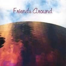 Friends Around: Friends Around, CD