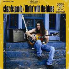 Chaz Depaolo: Flirtin With The Blues, CD