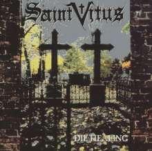 Saint Vitus: Die Healing (Re-Release), CD