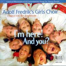 Adolf Fredriks Girl's Choir - I'm here! And you?, 2 CDs