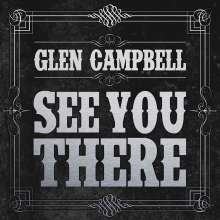 Glen Campbell: See You There, CD