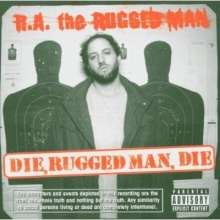 R.A. The Rugged Man: Die, Ruged Man, Die, CD