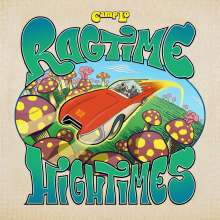 Camp Lo: Ragtime Hightimes, LP