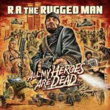 R.A. The Rugged Man: All My Heroes Are Dead, 3 LPs