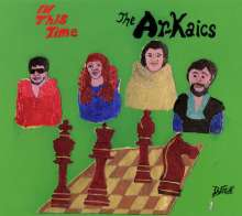 The Ar-Kaics: In This Time, CD