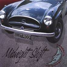 Midnight Shift: Bullet Proof, CD