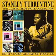 Stanley Turrentine (1934-2000): The Classic Blue Note Collection, 4 CDs
