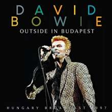 David Bowie (1947-2016): Outside In Budapest Radio Broadcast 1997, CD