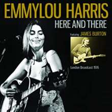 Emmylou Harris: Here And There: Radio Broadcast London 1976, CD