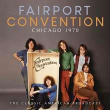Fairport Convention: Chicago 1970, CD