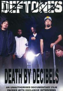 Deftones: Death By Decibels, DVD