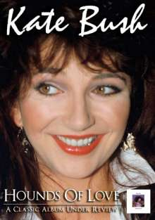 Kate Bush: Hounds Of Love: A Classic Album Under Review, DVD