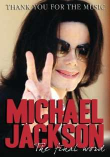 Michael Jackson (1958-2009): Thank You For The Music: The Final Word (DVD + CD), 2 DVDs