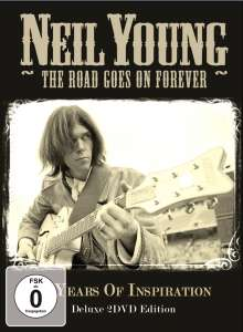 Neil Young: The Road Goes On Forever: 50 Years Of Inspiration (Deluxe Edition), 2 DVDs