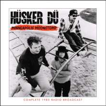 Hüsker Dü: Minneapolis Moonstomp: Complete 1985 Radio Broadcast, CD