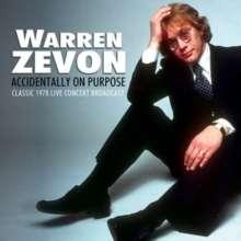 Warren Zevon: Accidentally On Purpose: Classic 1978 Live Concert Broadcast, CD
