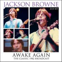 Jackson Browne: Awake Again: The Classic 1982 Broadcast, 2 CDs