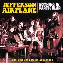 Jefferson Airplane: Nothing In Particular: The Lost 1968 Dutch Broadcast, CD