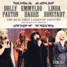Dolly Parton, Linda Ronstadt & Emmylou Harris: The Real First Ladies Of Country: The Broadcast Archive, 3 CDs