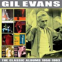 Gil Evans (1912-1988): The Classic Albums 1956 - 1963, 4 CDs